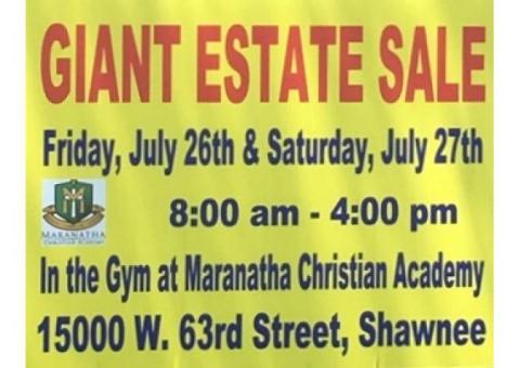Huge ESTATE Sale to benefit Maranatha Christian Academy